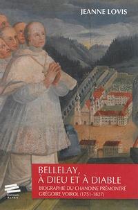 Bellelay, à Dieu et à diable - Biographie du chanoine prémontré Grégoire Voirol (1751-1827).pdf