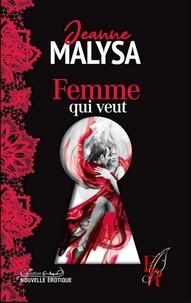 Jeanne Malysa - Femme qui veut.
