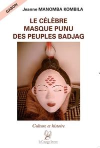Jeanne Manomba - Le célèbre masque punu des peuples badjag.