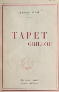 Jeanne Mari - Tapet grillou.