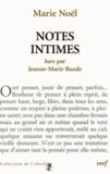 Jeanne-Marie Baude - Marie Noël - Notes intimes.