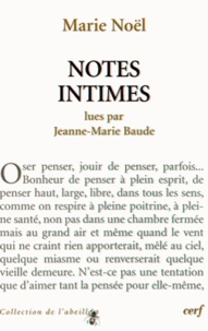 Jeanne-Marie Baude - Marie Noël - Notes intimes.