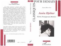 Jeanne-Marie Clerc - Assia Djebar - Écrire, transgresser, résister.