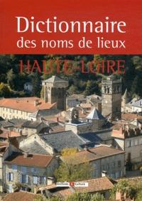 Jeanne-Marie Emond - Dictionnaire des noms de lieux de la Haute-Loire.