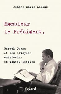 Ebooks in italiano télécharger Monsieur le Président,  - Barack Obama et les citoyens américains en toutes lettres (Litterature Francaise)