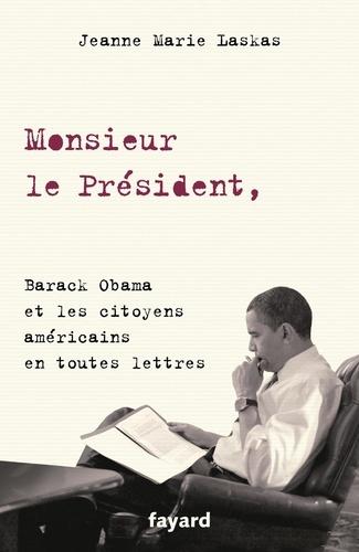 Monsieur le président. Barack Obama et les citoyens américains en toutes lettres