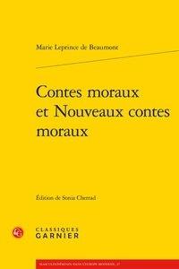 Jeanne-Marie Leprince de Beaumont - Contes moraux et nouveaux contes moraux.