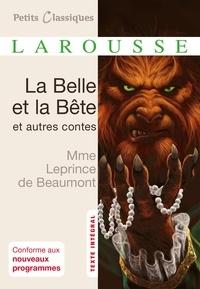 Jeanne-Marie Leprince de Beaumont - La Belle et la Bête et autres contes.