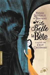 Jeanne-Marie Leprince de Beaumont et Chloé Cruchaudet - La Belle et la Bête.