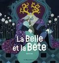 Jeanne-Marie Leprince de Beaumont et David Sala - La belle et la bête.