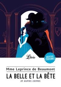 Télécharger le livre pdfs La belle et la bête  - Et autres contes PDB PDF CHM (Litterature Francaise) par Jeanne-Marie Leprince de Beaumont