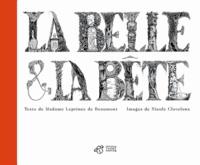 Jeanne-Marie Leprince de Beaumont et Nicole Claveloux - La Belle et la bête.