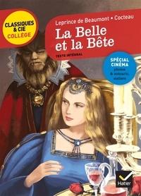 Jeanne-Marie Leprince de Beaumont et Laurence de Vismes-Mokrani - La Belle et la Bête - Texte intégral suivi de La Belle et la Bête de Jean Cocteau (1946), extraits du scénario, photos.
