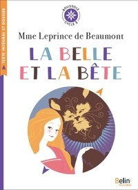 Jeanne-Marie Leprince de Beaumont - La Belle et la Bête - Cycle 3.