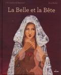 Jeanne-Marie Leprince de Beaumont et Anne Romby - La Belle et la Bête.