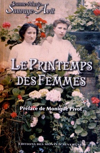 Jeanne-Marie Sauvage-Avit - Le printemps des femmes.