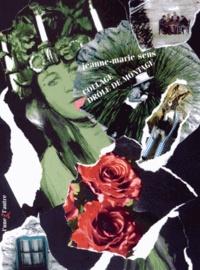 Jeanne-Marie Sens - Collage drôle de montage (1998-2014).