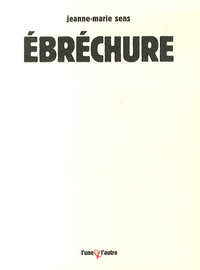 Jeanne-Marie Sens - Ebréchure.