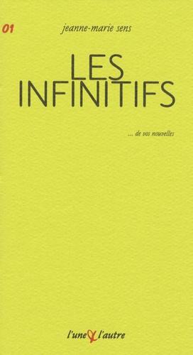 Jeanne-Marie Sens - Les infinitifs.
