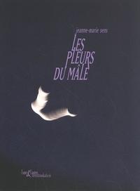 Jeanne-Marie Sens - Les pleurs du mâle.