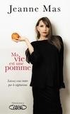 Jeanne Mas - Ma vie est une pomme.