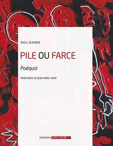 Jeanne Max et Jean-Marc Hunt - Pile ou farce - Poéquiz.