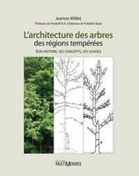 Larchitecture des arbres des régions tempérées - Son histoire, ses concepts, ses usages.pdf