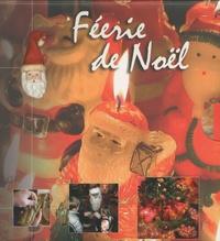 Jeanne Morana et Hélène Armand - Féerie de Noël - Coffret 2 volumes : Père Noël ; Rêves de Noël.