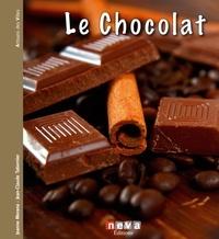 Jeanne Morana et Jean-Claude Tabernier - Le Chocolat - L'or noir des gourmands.