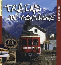 Accentsonline.fr Trains de montagne - Hauteur sur rails Image