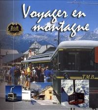 Alixetmika.fr Voyager en montagne - Coffret en 2 volumes : Trains de montagne ; L'épopée des téléphériques Image