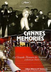 Jeanne Moreau et  Collectif - Cannes memories 1939-2002 - La grande histoire du Festival.