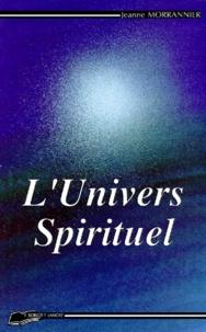 Jeanne Morrannier - L'Univers spirituel.