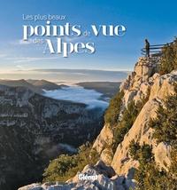 Feriasdhiver.fr Les plus beaux points de vue des Alpes Image