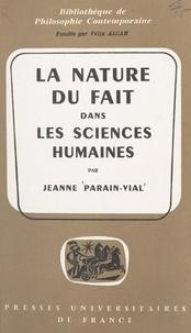 Jeanne Parain-Vial et Félix Alcan - La nature du fait dans les sciences humaines.