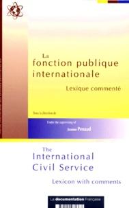 Jeanne Penaud - La fonction publique internationale - Lexique commenté.