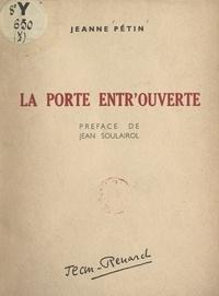 Jeanne Pétin et Victor de Saint-Firmin - La porte entr'ouverte.