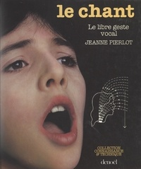 Jeanne Pierlot et Stéphane Caillat - Le chant - Le libre geste vocal.