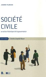 Jeanne Planche - Société civile - Un acteur historique de la gouvernance.