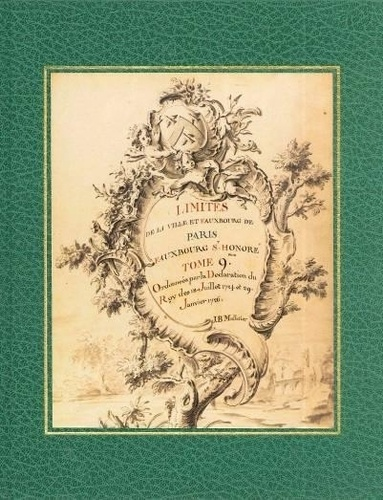 Jeanne Pronteau et Isabelle Dérens - Travail des limites - Introduction générale au travail des limites de la ville et faubourgs de Paris (1724-1729).