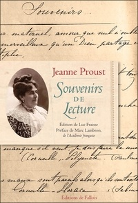 Jeanne Proust - Souvenirs de lecture.