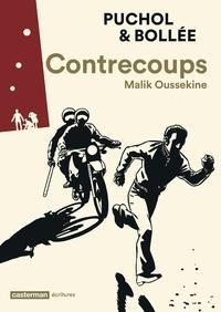 Jeanne Puchol et Laurent-Frédéric Bollée - Contrecoups - Malik Oussekine.