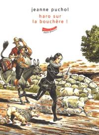 Jeanne Puchol - Haro sur la bouchère.