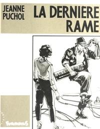 Jeanne Puchol - La dernière rame.