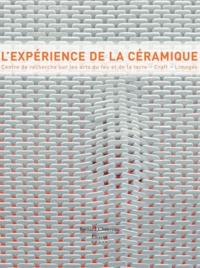 Jeanne Quéheillard - L'expérience de la céramique - Centre de recherche sur les arts du feu et de la terre, Craft, Limoges.