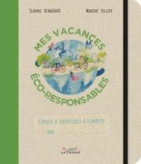 Jeanne Renoüard et Marine Tellier - Mes vacances éco-responsables.