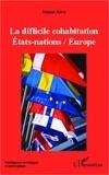Jeanne Riva - La difficile cohabitation Etats-nations / Europe.