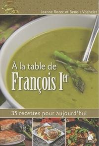 A la table de François Ier - 35 recettes pour aujourdhui.pdf