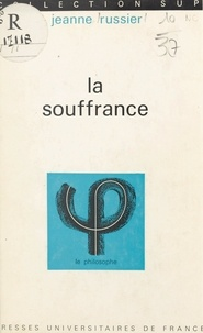Jeanne Russier et Jean Lacroix - La souffrance.