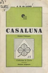 Jeanne Salvarelli de Lano - Casaluna - Roman triptyque.